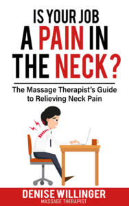 """Denise Willinger's new book- """"Is Your Job a Pain in the Neck?"""""""
